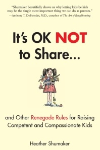 "Interview with Heather Shumaker, Author of ""It's OK NOT to Share"" (plus GIVEAWAY!)"