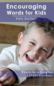 "Interview with Kelly Bartlett, Author of ""Encouraging Words for Kids"" (Plus, WIN A COPY!)"